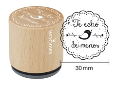 WB4008 Sello de madera y caucho Te echo de menos diam 33x30mm Woodies