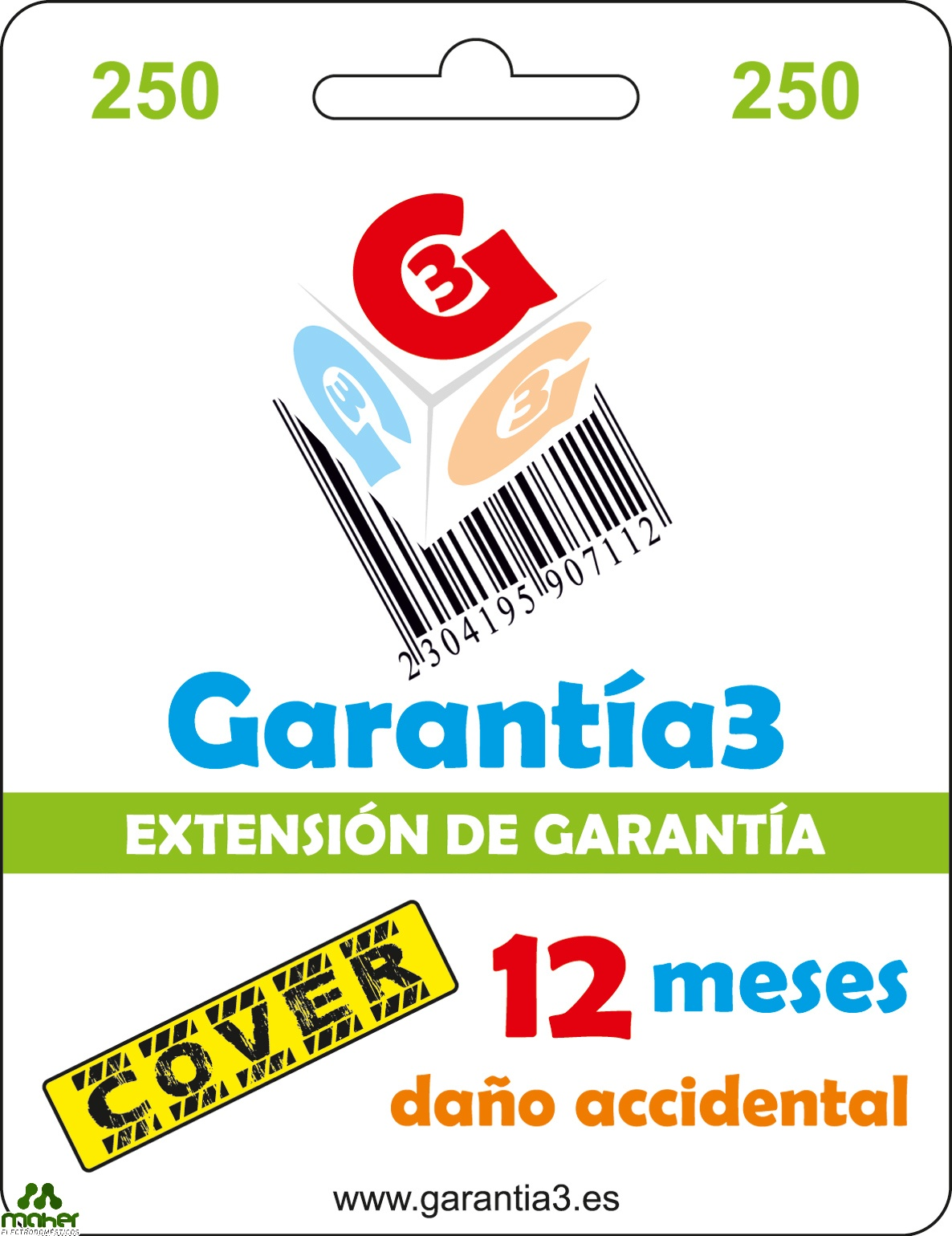EXTENSION GARANTIA 12 MESES PARA DAÑO ACCIDENTAL 250€