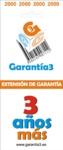 EXTENSION DE GARANTIA 3 AÑOS LIMITE MAXIMO 2000 EUROS