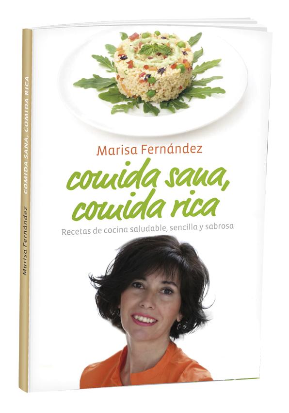 Comida sana, comida rica de Marisa Fernández