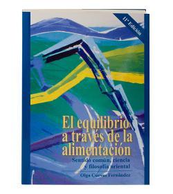 Libro El equilibrio a través de la alimentación Olga Cuevas